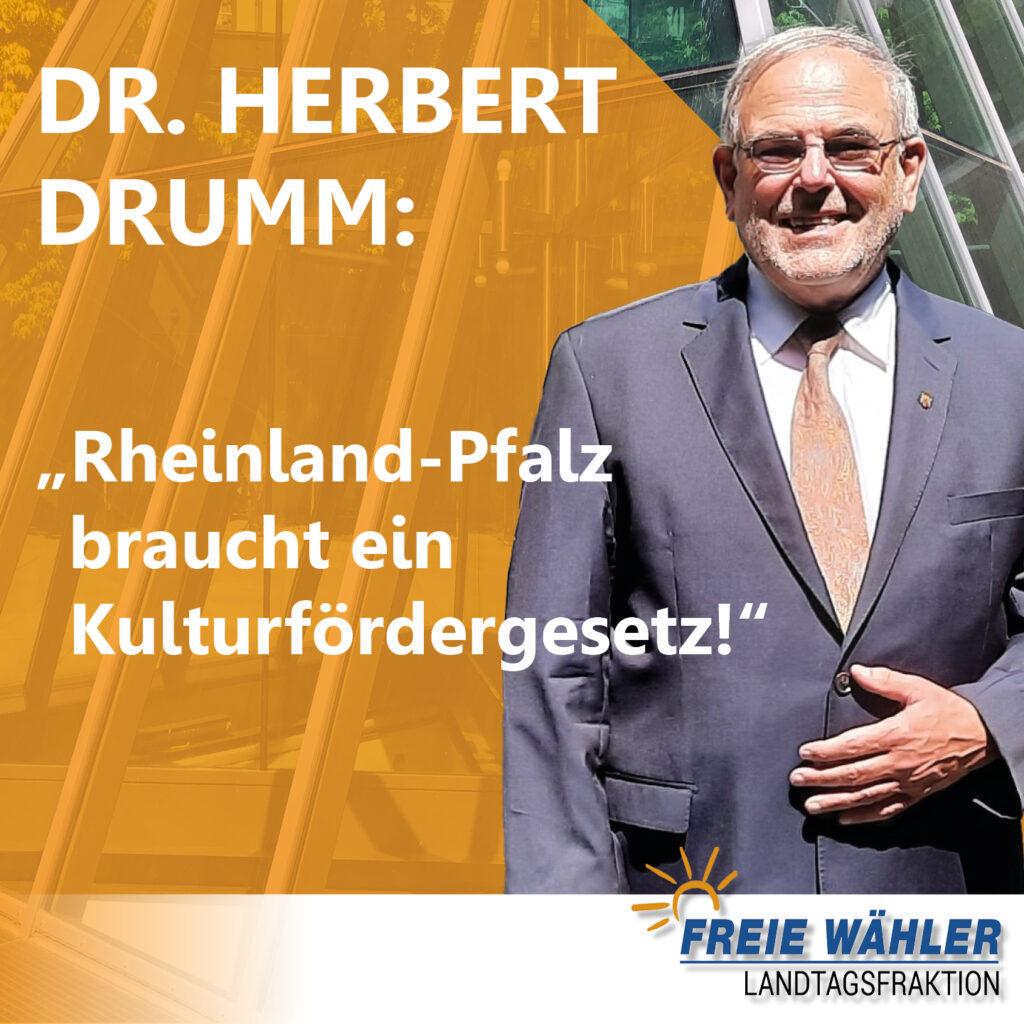 Herbert Drumm fordert Kulturfördergesetz